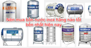 bon-nuoc-inox-hang-nao-tot