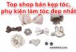 shop-ban-kep-toc-phu-kien-kep-toc-dep