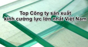 xuong-san-xuat-kinh-cuong-luc7